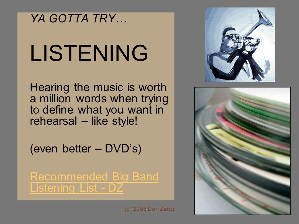 LISTENING YA GOTTA TRY…
