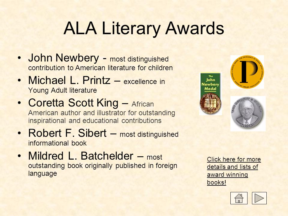 ALA Literary Awards John Newbery - most distinguished contribution to American literature for children.