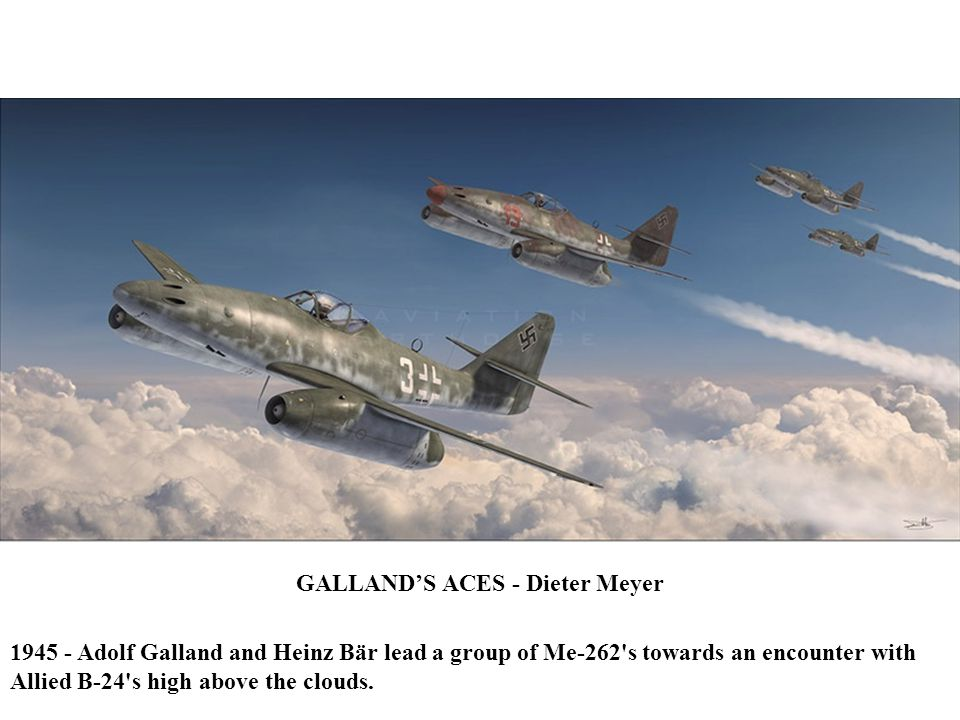 GALLAND'S ACES - Dieter Meyer