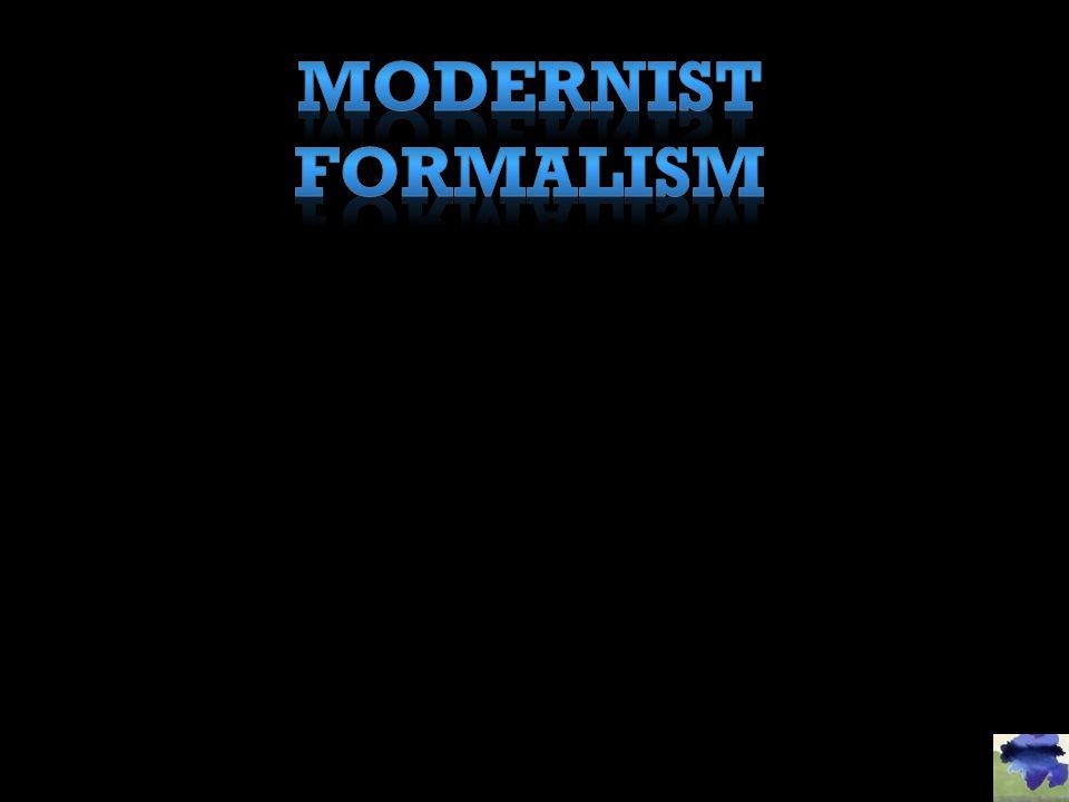 MODERNIST FORMALISM
