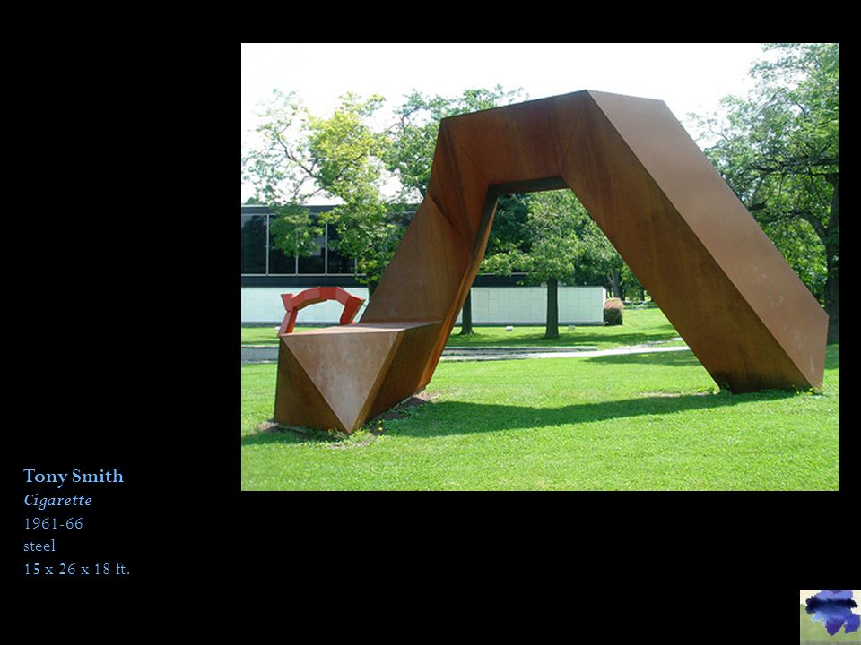 Tony Smith Cigarette 1961-66 steel 15 x 26 x 18 ft.