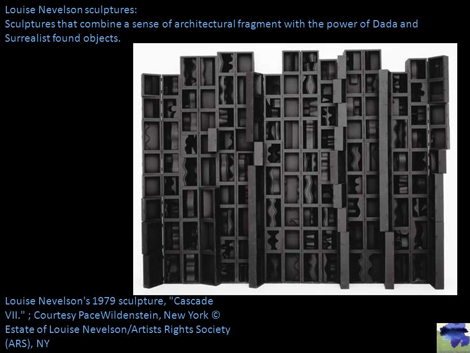 Louise Nevelson sculptures: