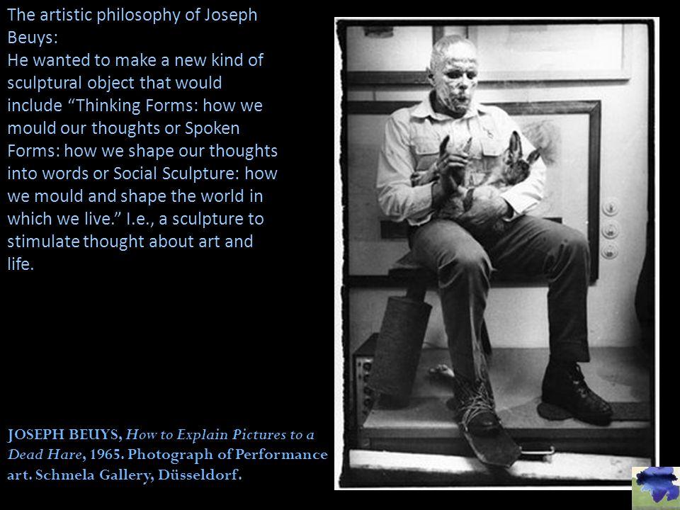 The artistic philosophy of Joseph Beuys: