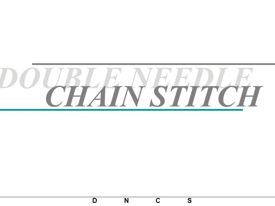 DOUBLE NEEDLE CHAIN STITCH