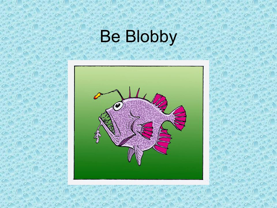 Be Blobby