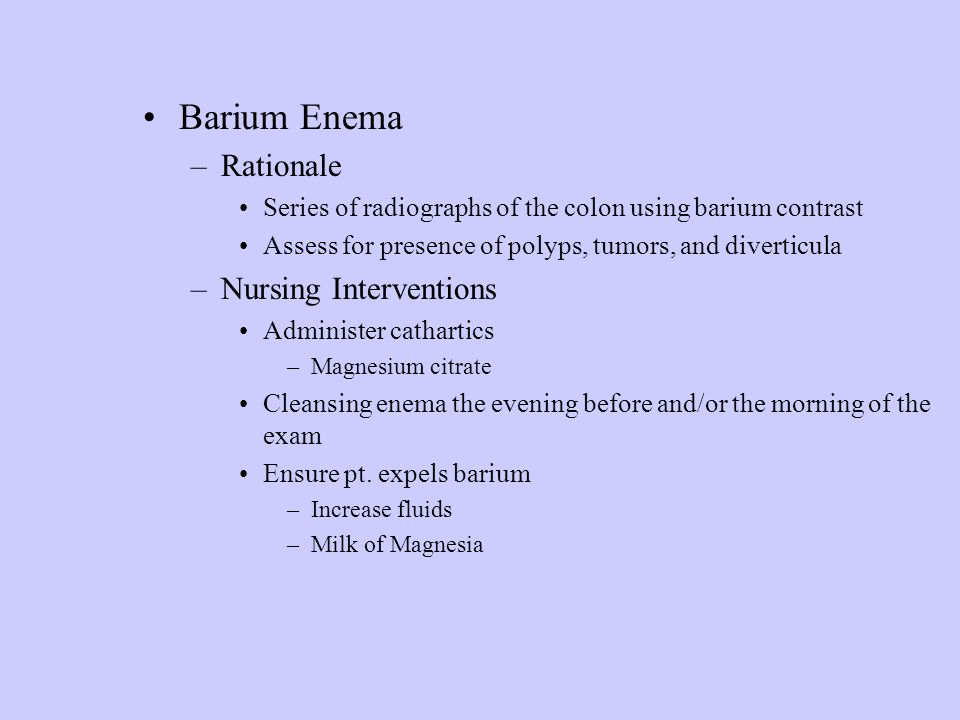 Barium Enema Rationale Nursing Interventions