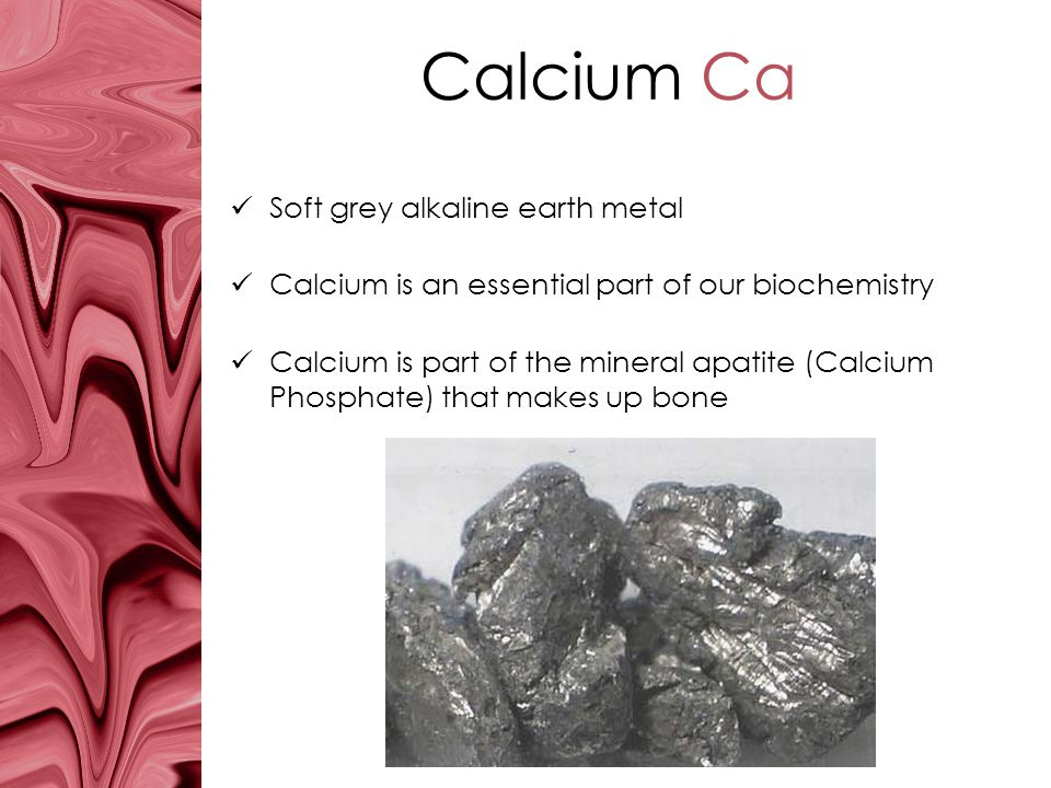 Calcium Ca Soft grey alkaline earth metal