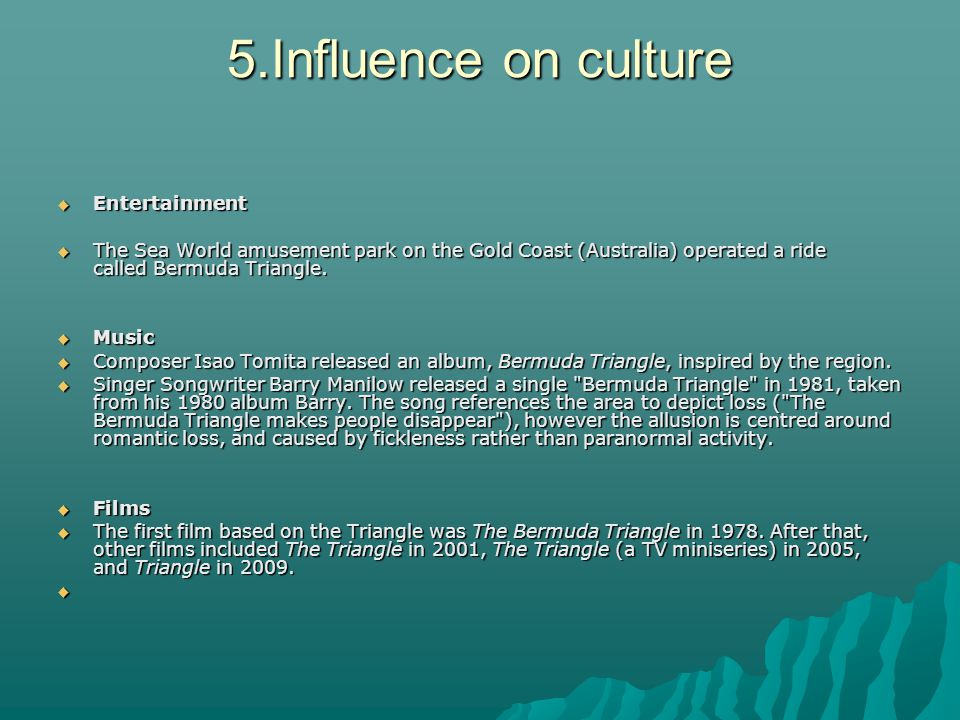 5.Influence on culture Entertainment