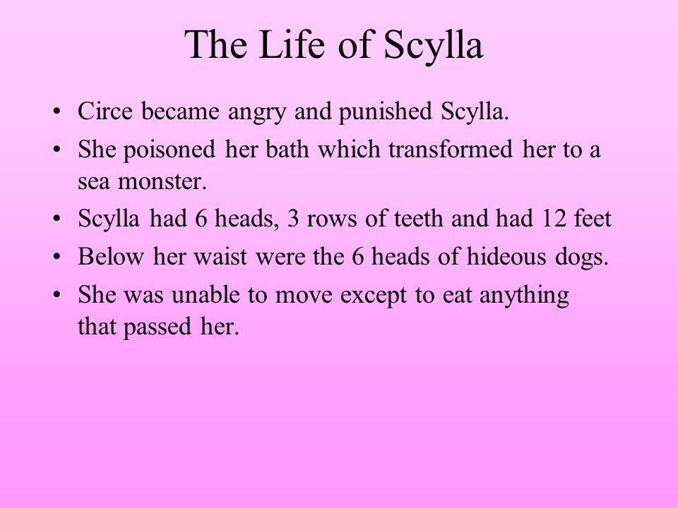 The Life of Scylla Circe became angry and punished Scylla.