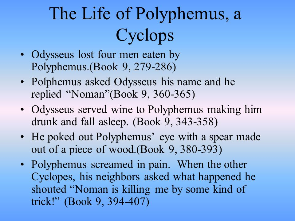 The Life of Polyphemus, a Cyclops