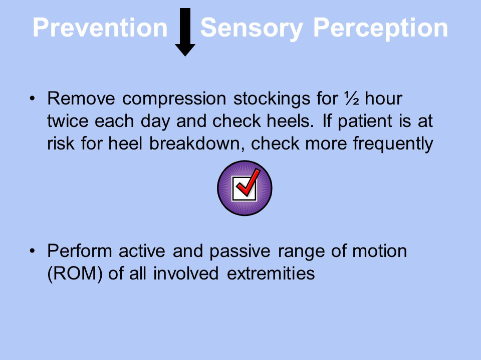 Prevention Sensory Perception