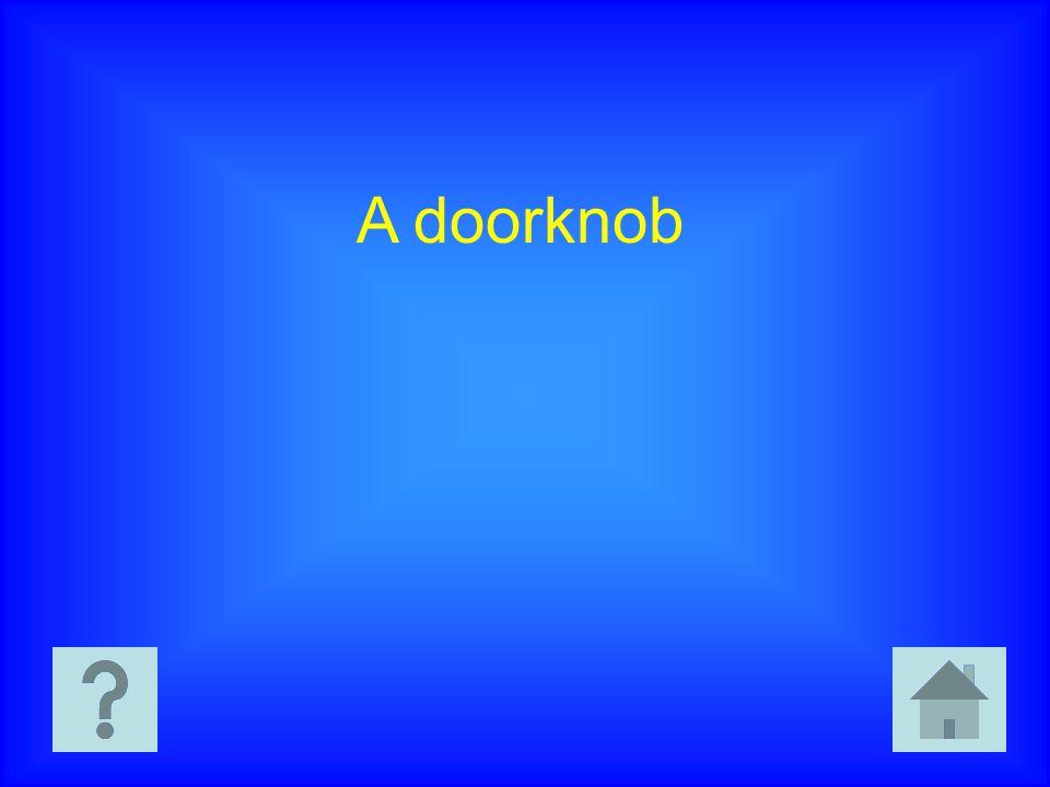 A doorknob