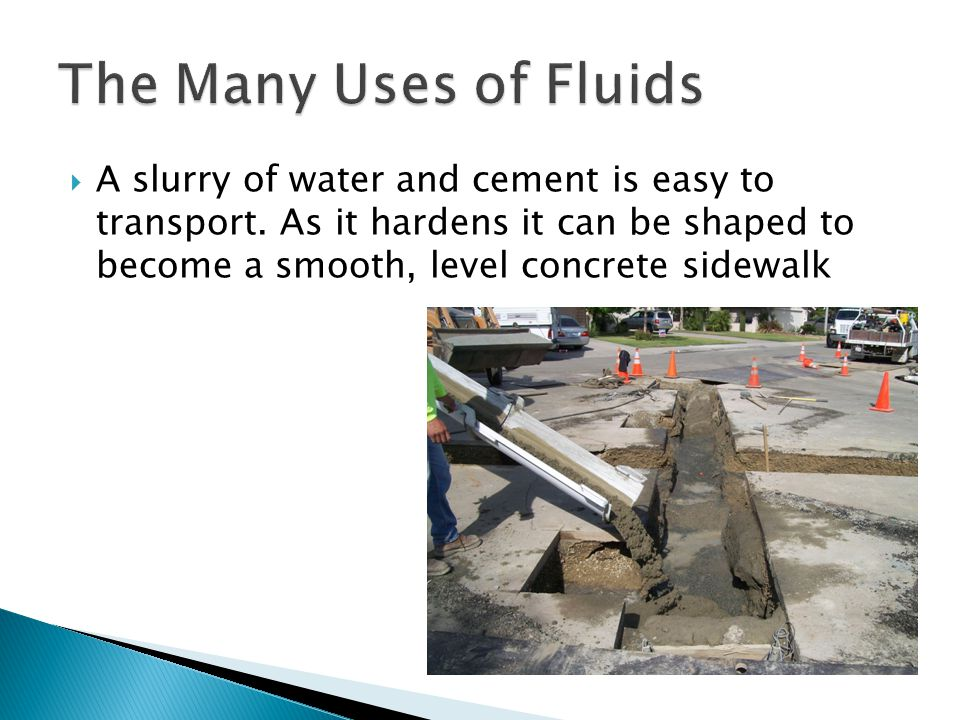 The Many Uses of Fluids