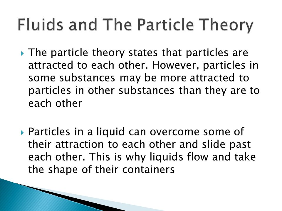 Fluids and The Particle Theory