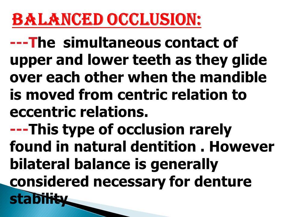 Balanced Occlusion: