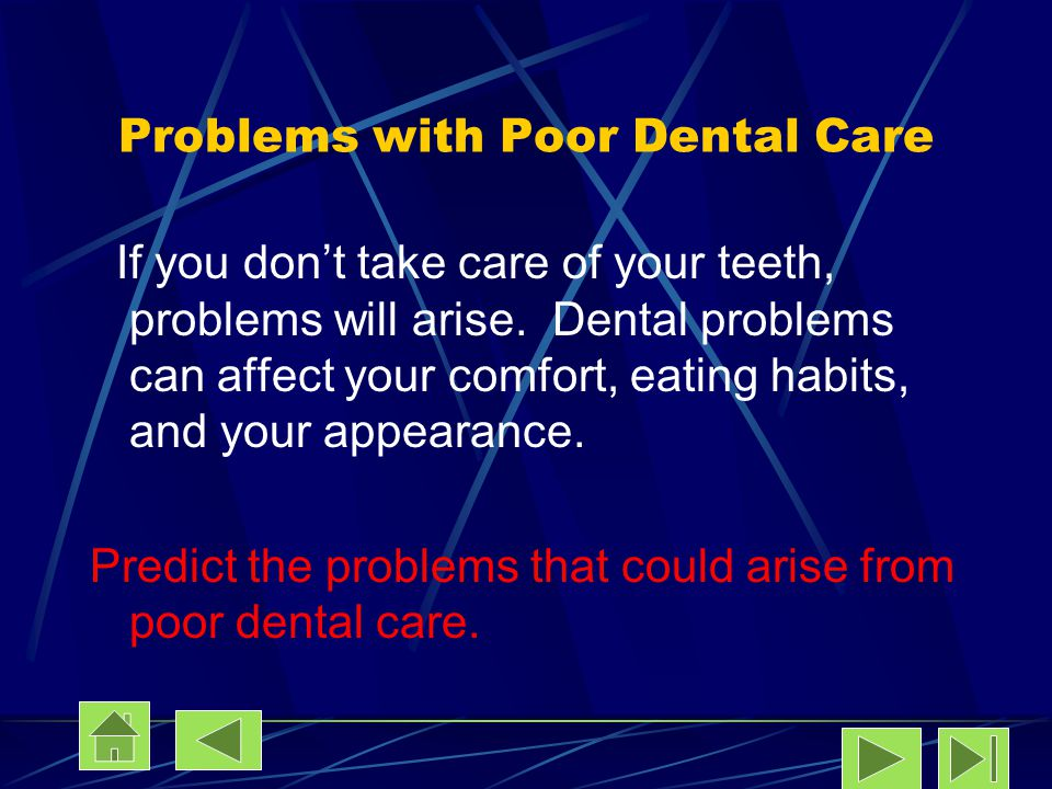 Problems with Poor Dental Care