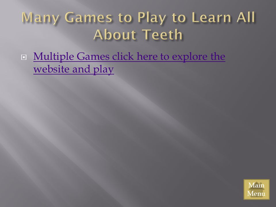 Many Games to Play to Learn All About Teeth