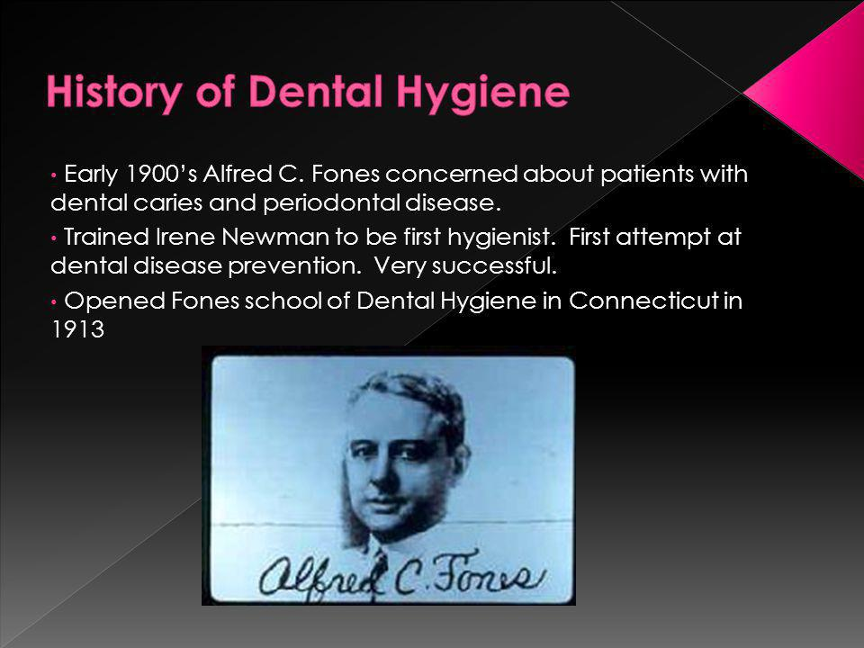 History of Dental Hygiene