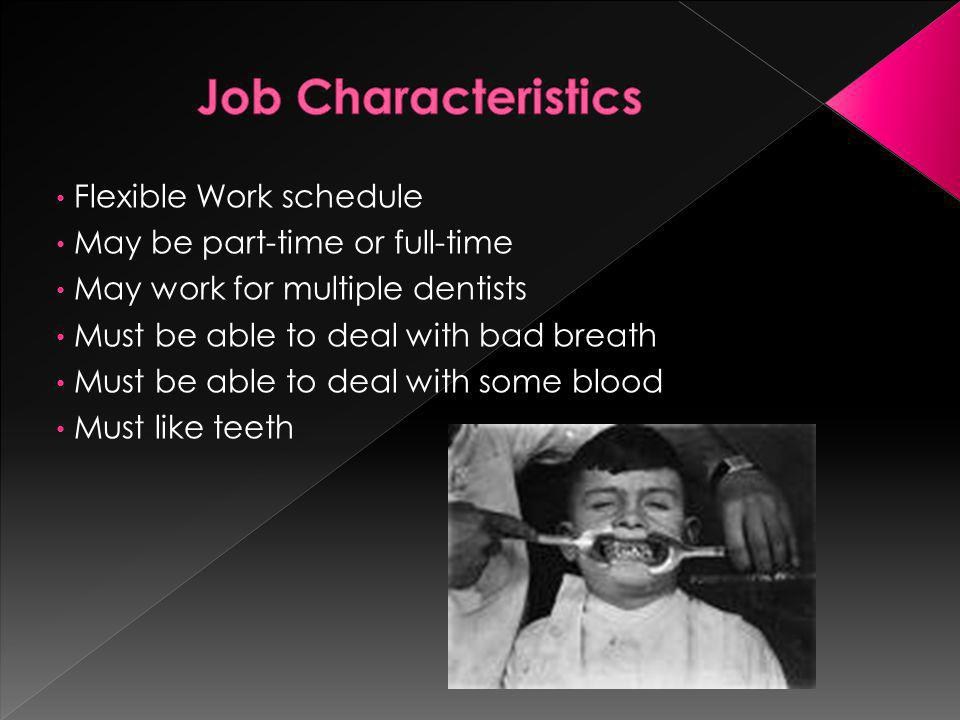 Job Characteristics Flexible Work schedule