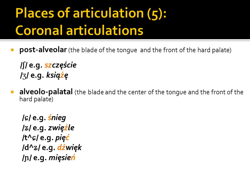 Places of articulation (5): Coronal articulations