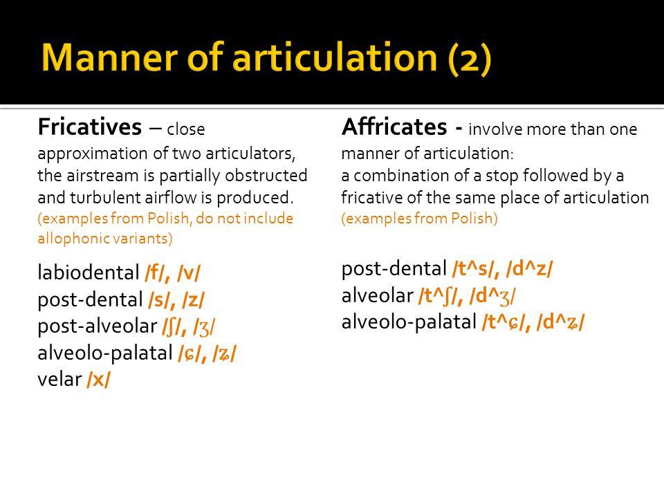 Manner of articulation (2)