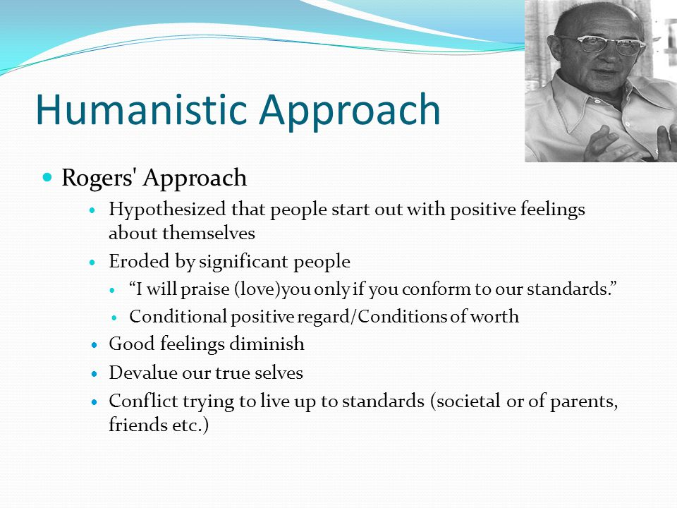 Humanistic Approach Rogers Approach