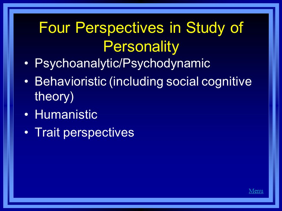 Four Perspectives in Study of Personality