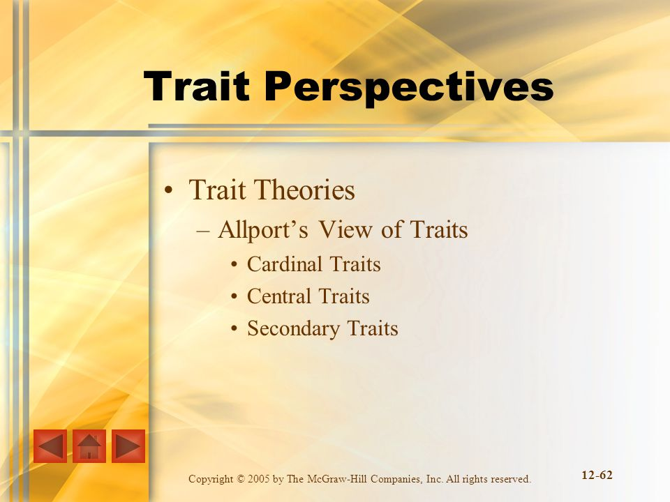 Trait Perspectives Trait Theories Allport's View of Traits