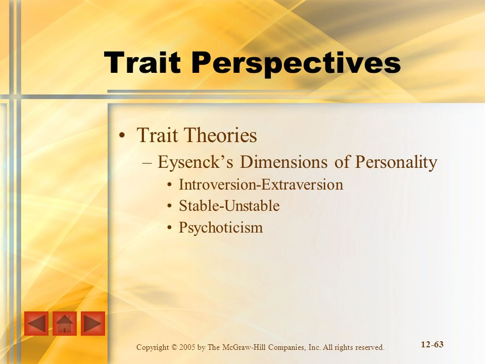 Trait Perspectives Trait Theories Eysenck's Dimensions of Personality