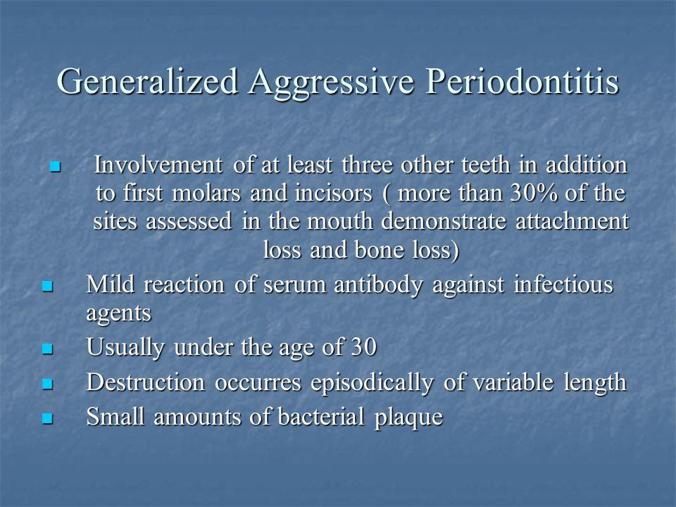 Generalized Aggressive Periodontitis