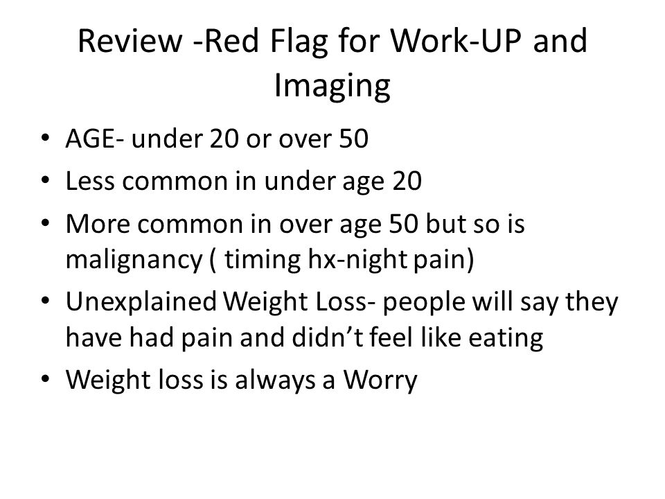 Review -Red Flag for Work-UP and Imaging