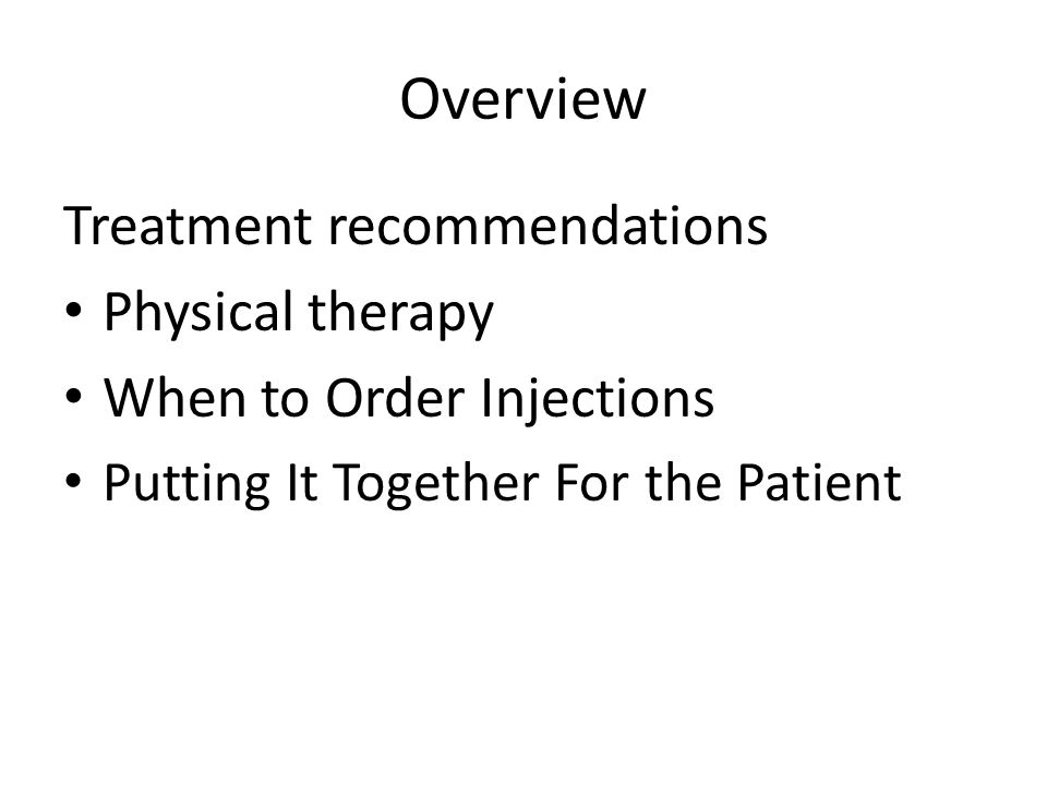 Overview Treatment recommendations Physical therapy