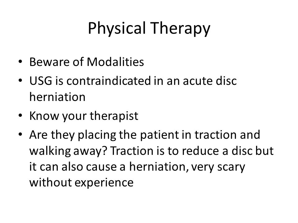 Physical Therapy Beware of Modalities