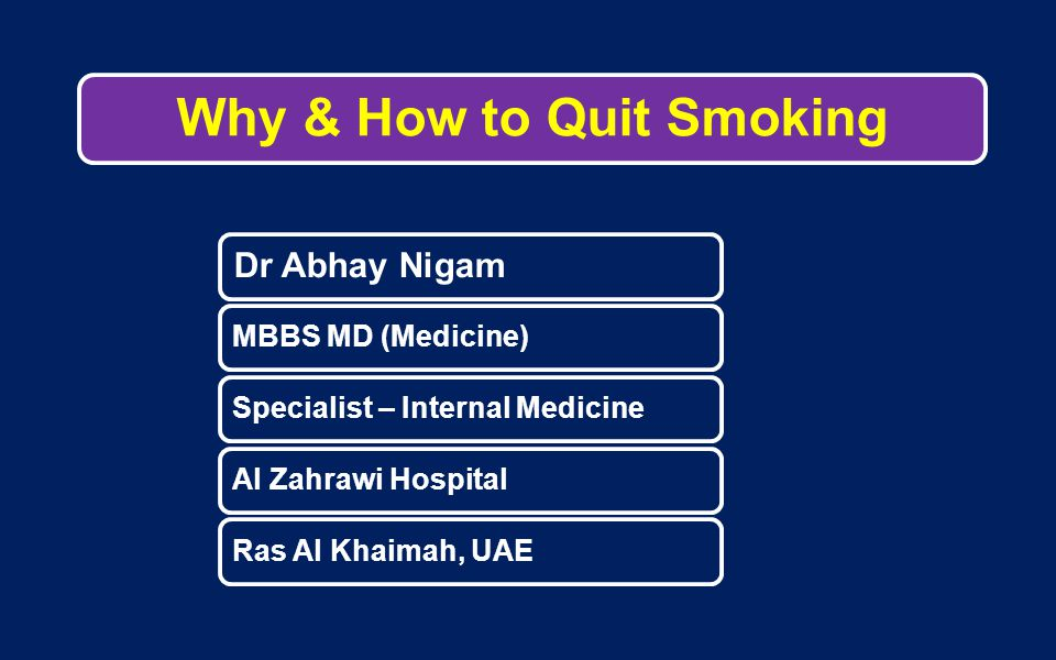 Why & How to Quit Smoking