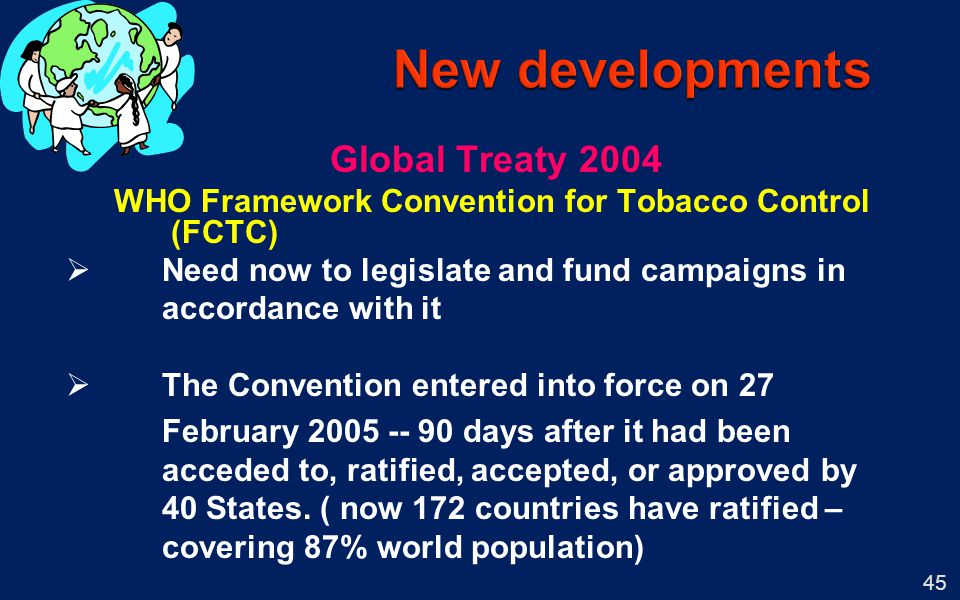 New developments Global Treaty 2004