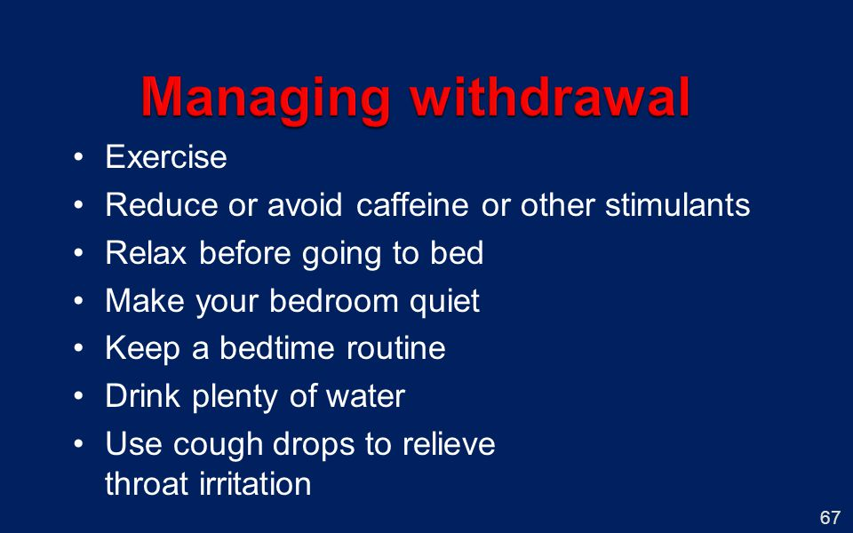 Managing withdrawal Exercise