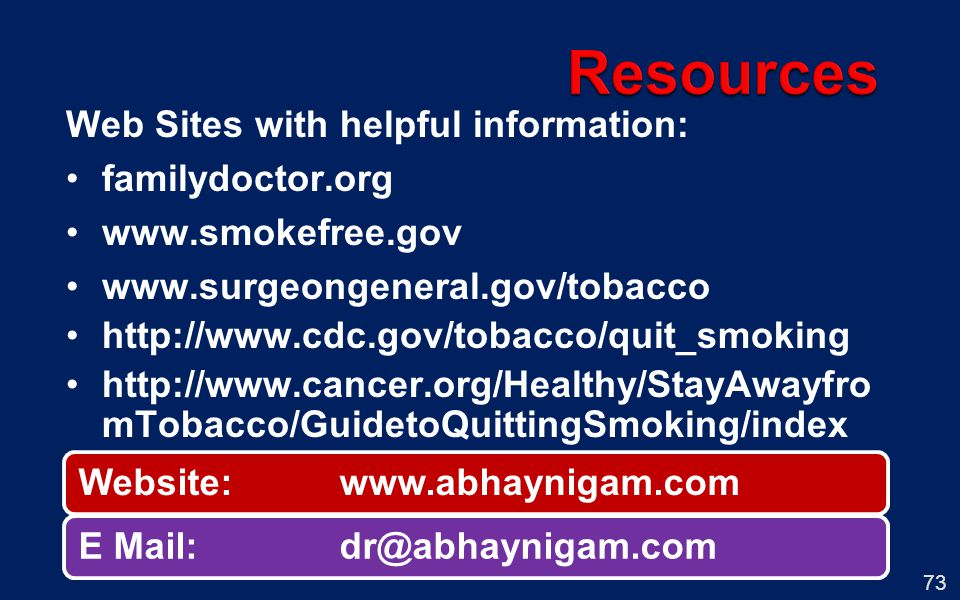 Resources Web Sites with helpful information: familydoctor.org