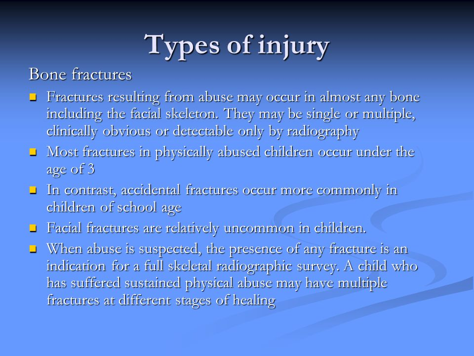 Types of injury Bone fractures