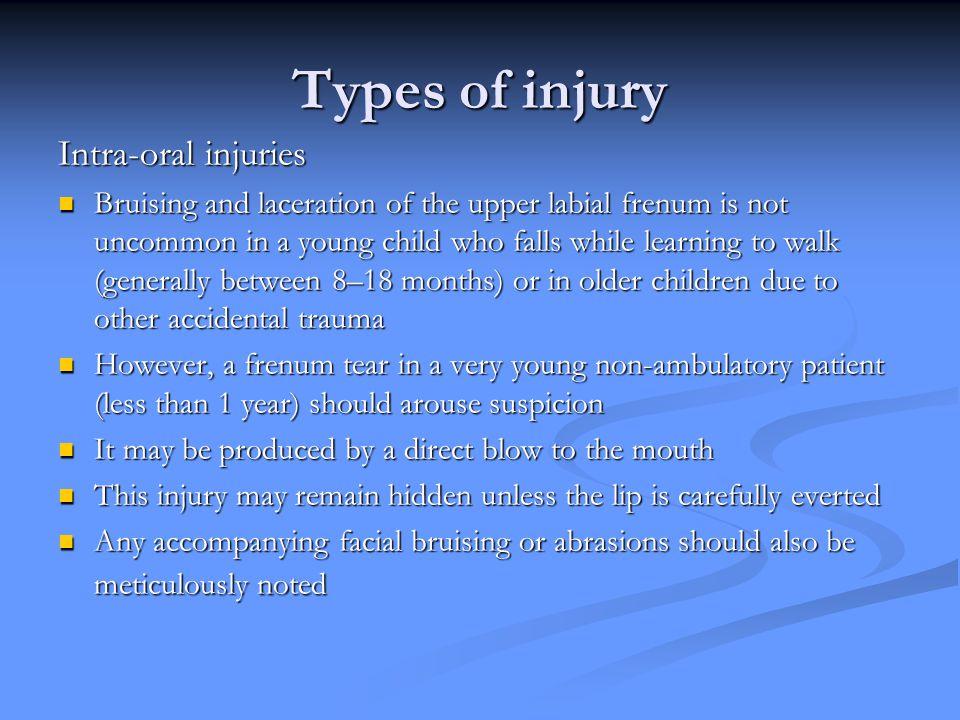 Types of injury Intra-oral injuries