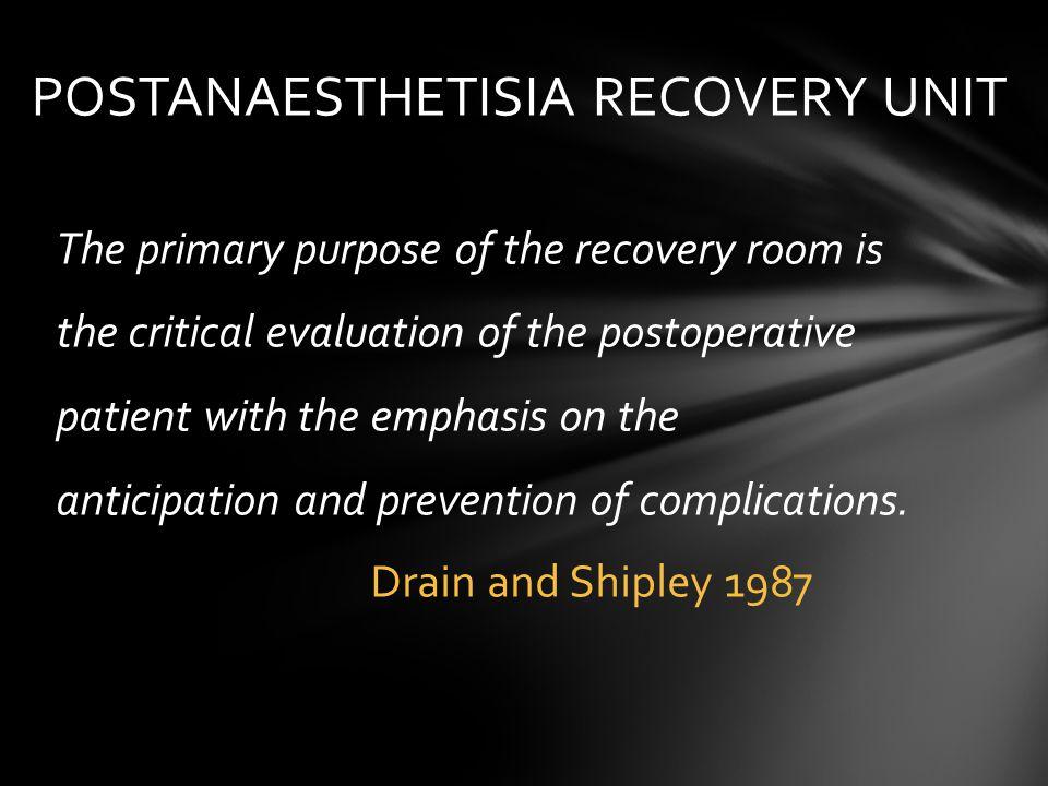 POSTANAESTHETISIA RECOVERY UNIT