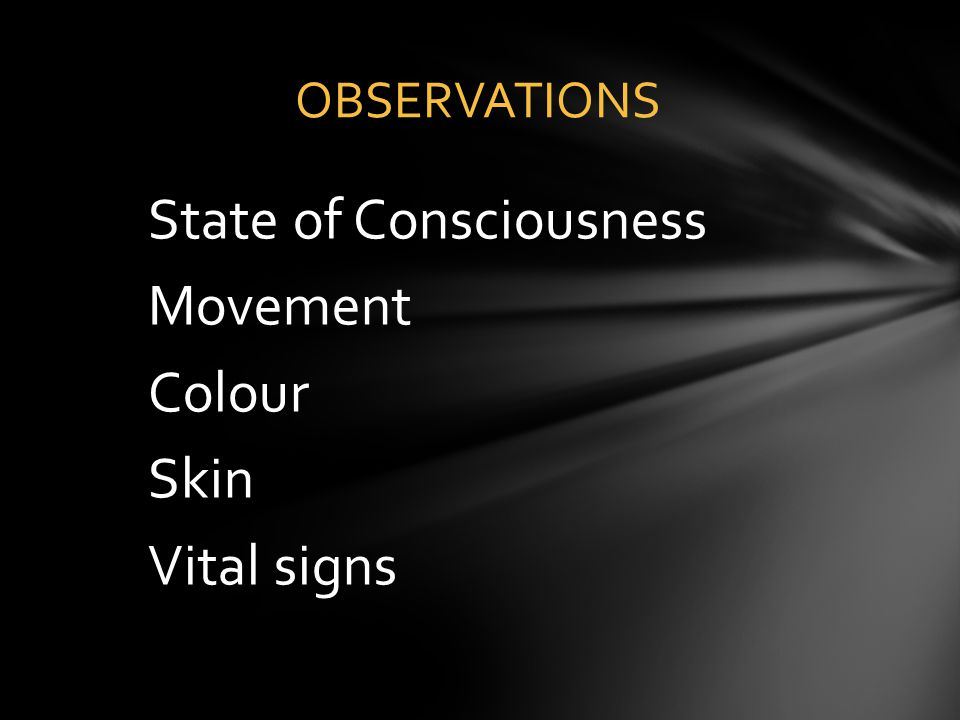 State of Consciousness Movement Colour Skin Vital signs