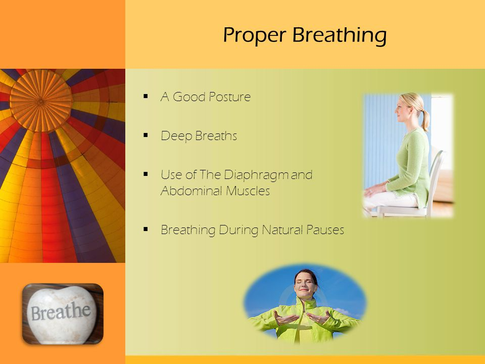 Proper Breathing A Good Posture Deep Breaths