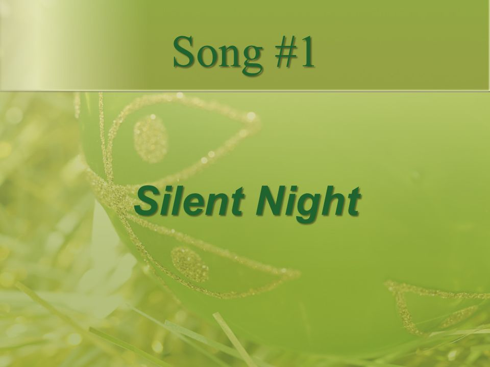 Song #1 Silent Night