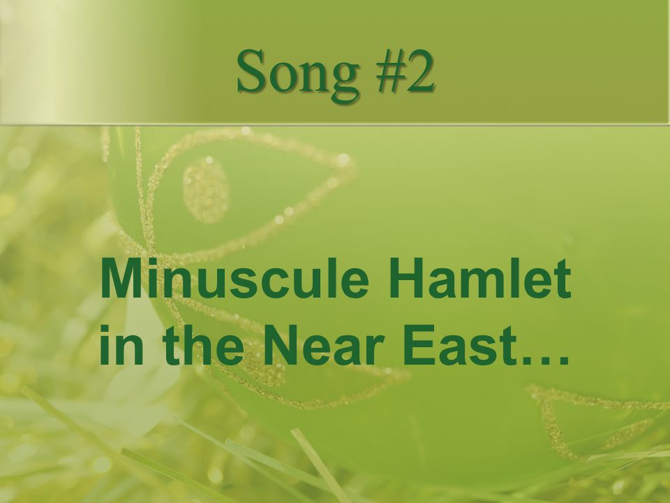 Minuscule Hamlet in the Near East…