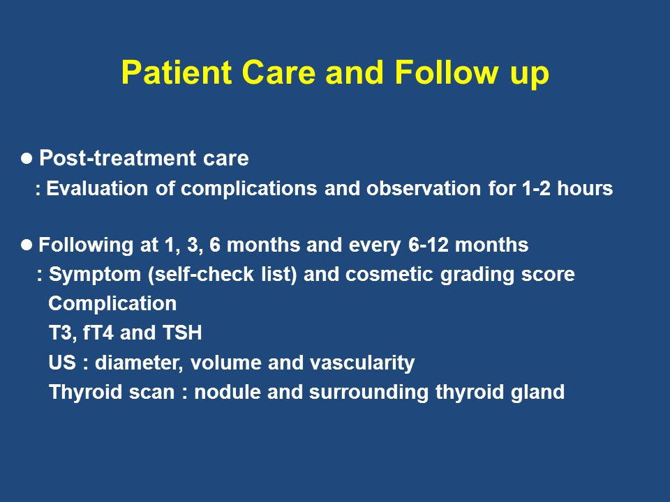 Patient Care and Follow up