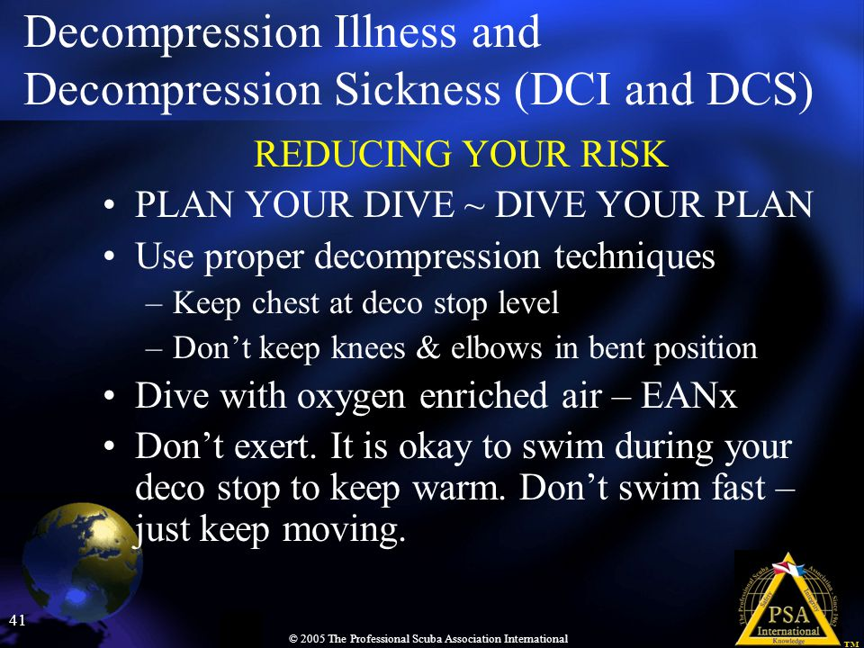 Decompression Illness and Decompression Sickness (DCI and DCS)