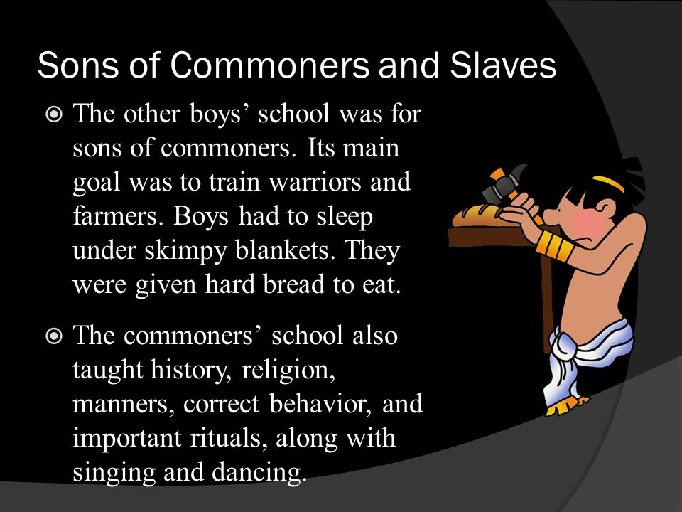 Sons of Commoners and Slaves