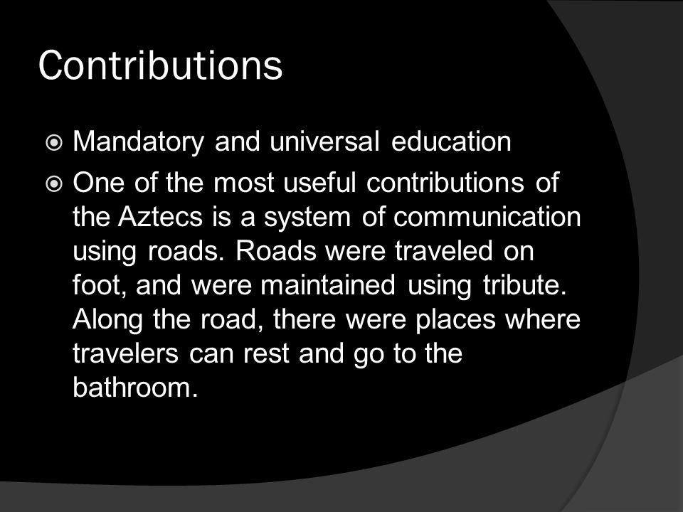 Contributions Mandatory and universal education