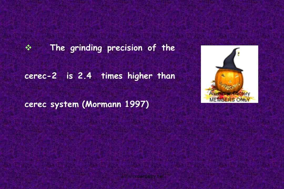 The grinding precision of the cerec-2 is 2
