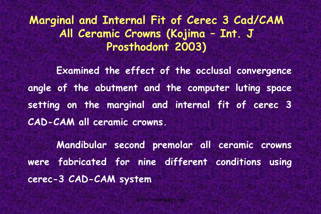Marginal and Internal Fit of Cerec 3 Cad/CAM All Ceramic Crowns (Kojima – Int. J Prosthodont 2003)